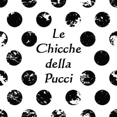 Le Chicche della Pucci…Social…